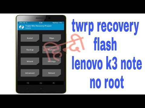 how to flash twrp recovery on lenovo k3 note no root - YouTube