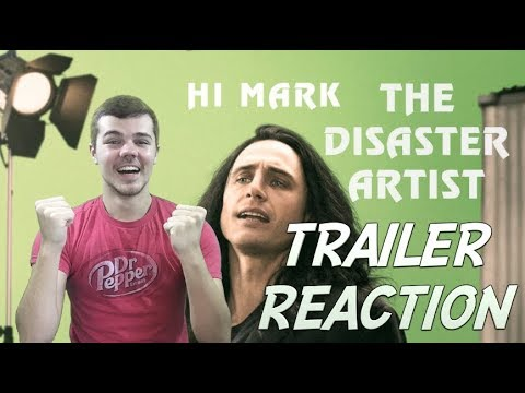 The Disaster Artist Official Trailer Reaction