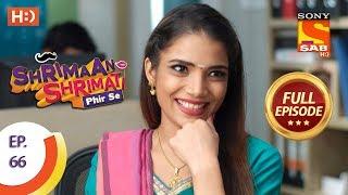 Shrimaan Shrimati Phir Se - Ep 66 - Full Episode - 12th June, 2018