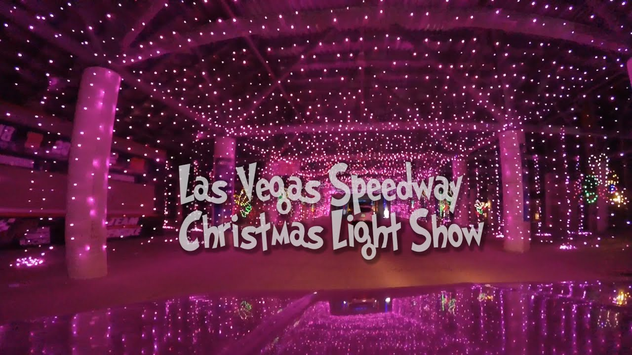 Las Vegas Speedway Christmas Light Show 2015 (Must See) - YouTube