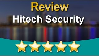 Hitech Security CCTV Security Systems         Remarkable           Five Star Review by David P.