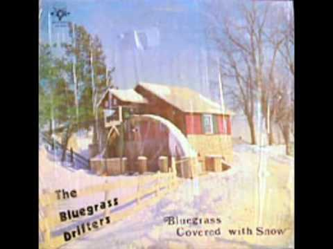 Bluegrass Covered With Snow [1975] - The Bluegrass Drifters