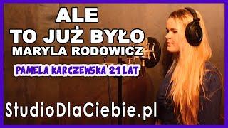 Ale to już było - Maryla Rodowicz (cover by Pamela Karczewska) #1532