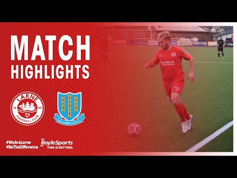Larne Ballymena Goals And Highlights