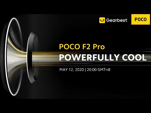 POCO F2 Pro Global Launch Event! Win Your Free POCO at Gearbest!
