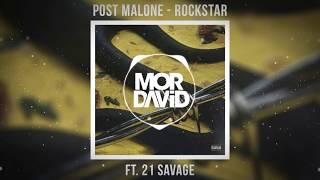 Post Malone ft. 21 Savage - Rockstar (Aidan McCrae Remix) [MOR DAVID NETWORK]