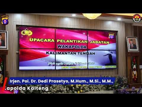Pelantikan Wakapolda Kalteng