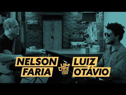 Um Café Lá em Casa com Luiz Otávio e Nelson Faria