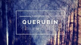 QUERUBÍN - Significado del Nombre Querubín 🔞 ¿Que Significa?