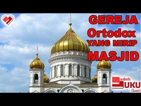Gereja yang mirip Masjid ! (7 fakta Kristen Orthodox)