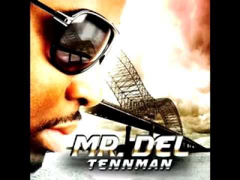 Mr. Del Don't Stop featuring Young Memphis Tennman Album