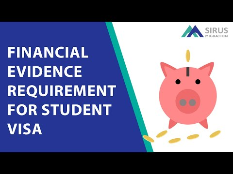 FINANCIAL EVIDENCE REQUIREMENT FOR STUDENT VISA