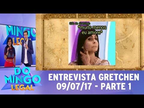 Domingo Legal (09/07/17) - Entrevista com Gretchen - Parte 1