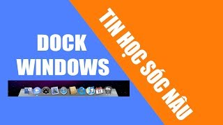 Tạo thanh dock cho Windows 7,8,10 (giống MacOS)