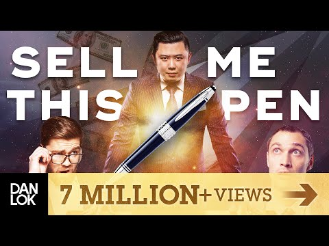 How To Sell Anything To Anyone Anytime - SELL ME THIS PEN