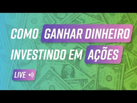 como investir em ações e ganhar dinheiro