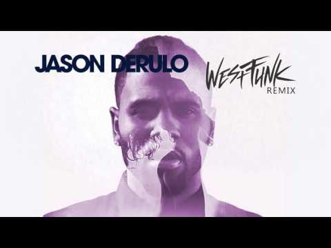 Jason Derulo - If It Ain't Love (WestFunk Remix)