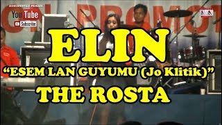 THE ROSTA - ESEM LAN GUYUMU (Jo Klitik) - ELIN Mp3