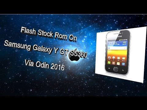 How to Flash Stock Rom On Samsung galaxy y gt s5360 via ODIN 2016