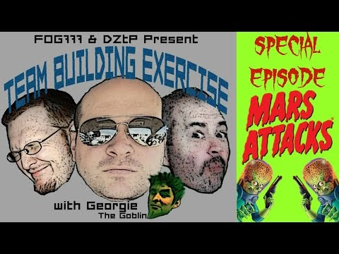 TEAM BUILDING EXERCISE SPECIAL EPISODE: MARS ATTACKS