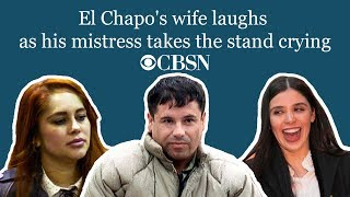 CBSN: El Chapo's wife laughs as his mistress takes the stand crying