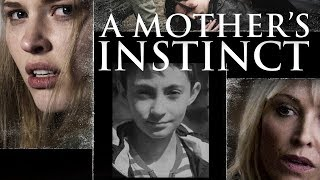 A Mother's Instinct - Full Movie