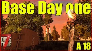 7 Days to Die  Day 1 Base  Episode 1