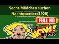 [ [R3VI3W VLOG] ] No.53 @Sechs Madchen suchen Nachtquartier (1928) #The2885mlyxr