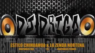 estilo chihuahua vs la zenda nortena huapangos mix