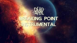 Breaking Point - Dead by April (Instrumental)
