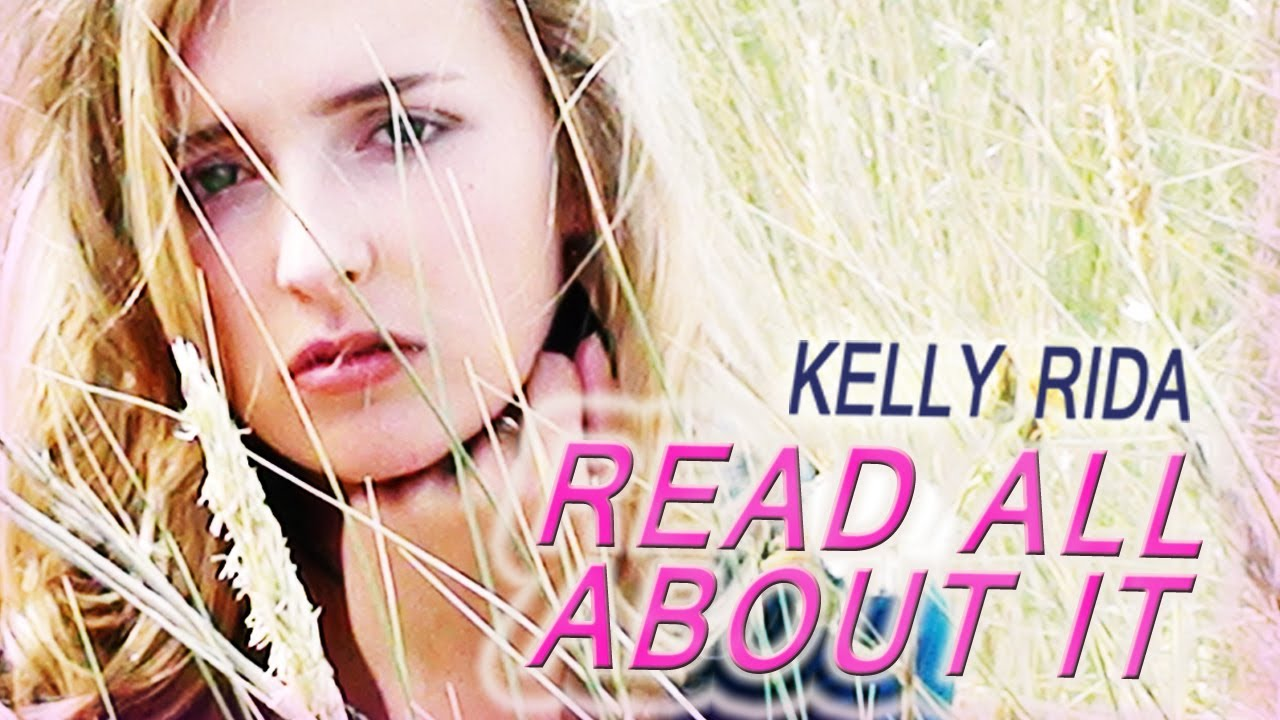Read All About It - Kelly Rida (I wanna Sing, I wanna Shout) New ...