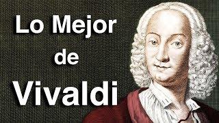 Lo Mejor de Vivaldi | Octubre Clásico | Las Obras más Importantes y Famosas de la Música Clásica