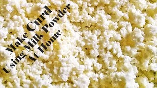 How To Make Curd Using Milk Powder At Home