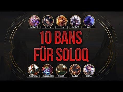 10 Ban System in der Solo Q [League of Legends] [Deutsch / German]
