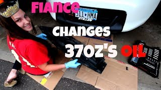Fiance Changes Oil In the 370z!