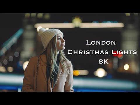 London - Christmas Lights 8K