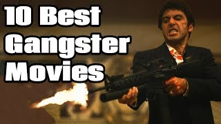 10 Best Gangster Movies
