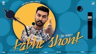 Kabhe Shonk | RD Dubey | Official Music | LosPro | 2018