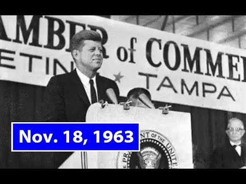 JFK'S SPEECH TO THE CHAMBER OF COMMERCE IN TAMPA, FLORIDA (NOVEMBER 18, 1963)