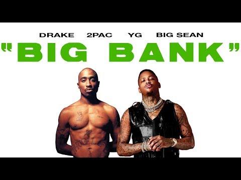 2Pac & YG - Big Bank (Remix) ft. Drake, Big Sean