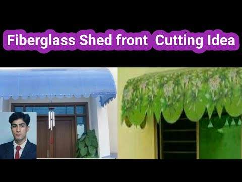 Fiberglass Shed Roof front  Design 2021/ How to cutting  fiberglass shed design/Fiberglass