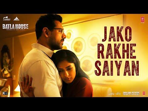 Download Lagu  Batla House: Jako Rakhe Saiyan  | John Abraham |  Rochak feat. Navraj Hans Mp3 Free