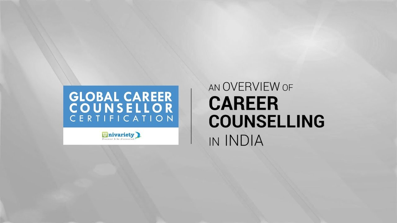An Overview Of Career Counseling In India Youtube