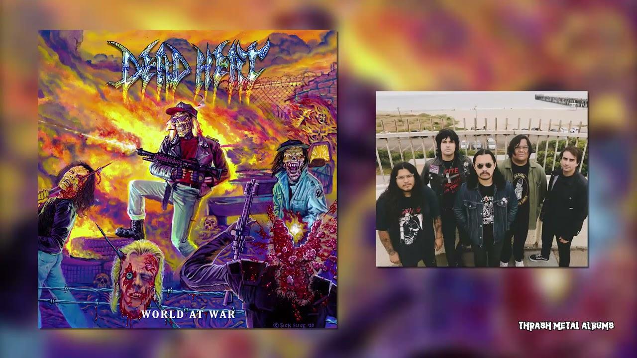 Dead Heat  - World at War  [2021]  FULL ALBUM