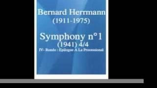 Bernard Herrmann (1911-1975) : Symphony n°1 (1941) 3/3 **MUST HEAR**