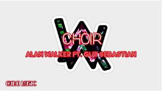 Download Alan Walker - Choir Official Lyrics Video ft Guy Sebastian