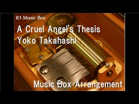 Neon Genesis Evangelion Opening Song Zankoku Na Tenshi No Thesis