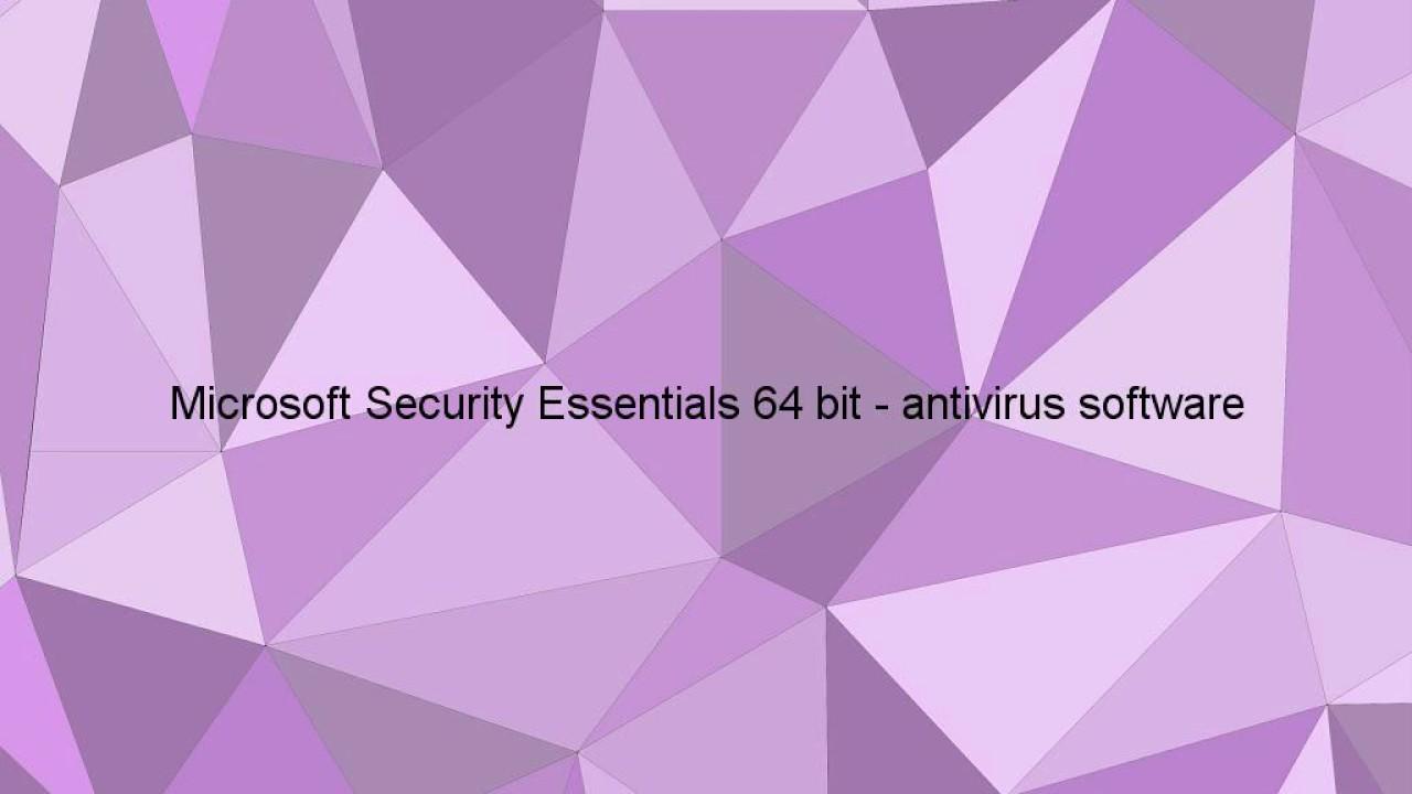 mse antivirus 64 bit