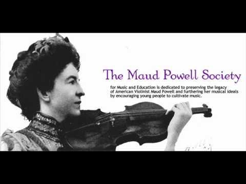 Maud Powell - Massenet: Crepscule