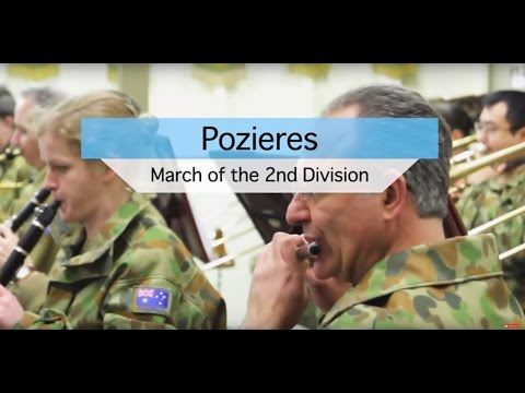 Pozieres (2nd Australian Division March) - The Lancer Band/Second Division Bands (Australian Army)